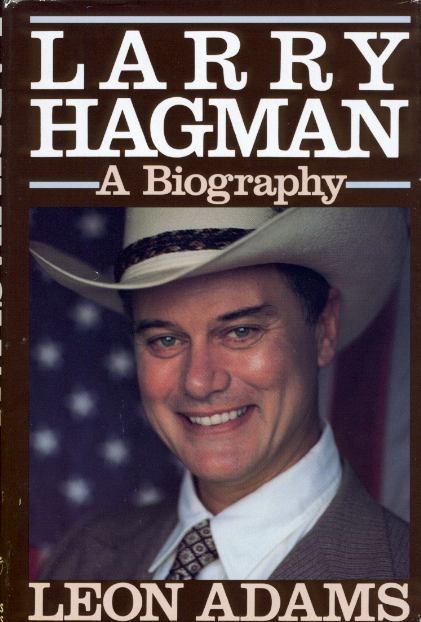 Larry Hagman, a biography, Leon Adams